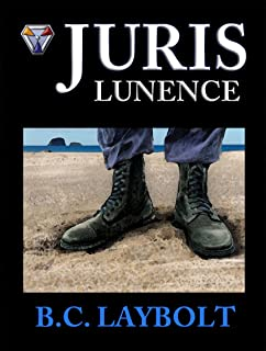 Juris Lunence: A Tale of the 10th Lunen Regiment