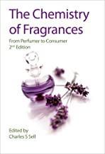 The Chemistry of Fragrances: From Perfumer to Consumer (ISSN)