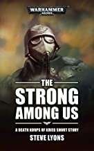 The Strong Among Us (Warhammer 40,000) (English Edition)
