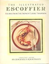 Illustrated Escoffier: Recipes from the French Classic Tradition