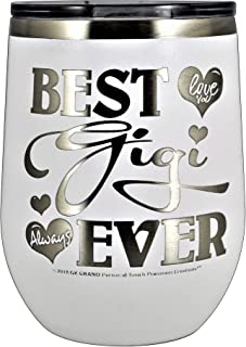 "GIFTS FOR GIGI – ""BEST GIGI EVER ~ LOVE YOU"" GK Grand Engraved Stainless Steel Vacuum Insulated Tumbler Travel Coffee Mug Hot Cold Wine Mothers Day Birthday Christmas (White, 12oz Wine)"
