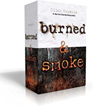 Burned & Smoke: Burned; Smoke