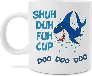 MugBros Funny Mom Dad Parent Gift - Baby Shark Shuh Duh Fuh Cup Doo Doo Doo Novelty Mommy Daddy Baby Shark Song 11 Ounce Coffee Mug