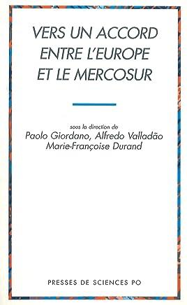 Vers un accord entre l'Europe et le Mercosur (French Edition)