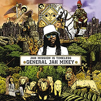 Jah Mission Is Timeless