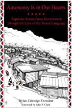 Autonomy Is in Our Hearts: Zapatista Autonomous Government through the Lens of the Tsotsil Language (KAIROS)