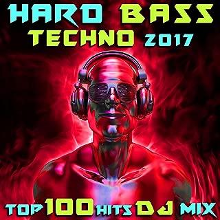Hard Bass Techno 2017 Top 100 Hits DJ Mix
