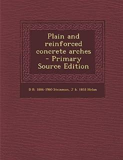 Plain and Reinforced Concrete Arches