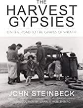 The Harvest Gypsies: On the Road to the Grapes of Wrath