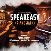 Speakeasy (Piano Jack) ]Paul Johnson's Legendary Jack Nation Remix]