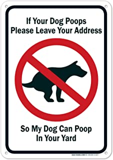 Funny Dog Poop Message Sign, 10x7 Rust Free Aluminum, Weather/Fade Resistant, Easy Mounting, Indoor/Outdoor Use, Made in USA by SIGO SIGNS