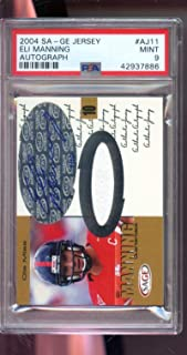 2004 Sa-Ge Sage Jersey #AJ11 Eli Manning ROOKIE RC 7/10 Game-Used Game-Worn Ole Miss Signed AUTO Autograph MINT PSA 9 Graded NFL Football Card