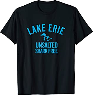 Lake Erie Unsalted Shark Free Great Lakes T Shirt