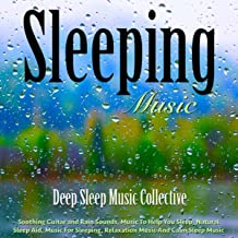 Sleeping Music: Soothing Guitar and Rain Sounds, Music to Help You Sleep, Natural Sleep Aid, Music for Sleeping, Relaxation Music and Calm Sleep Music