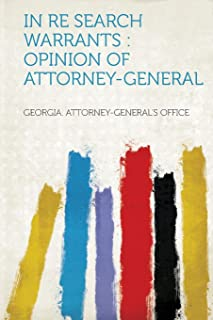 In Re Search Warrants: Opinion of Attorney-General