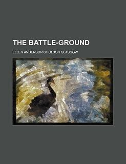 The Battle-Ground