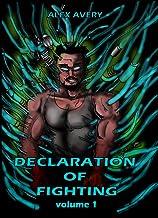 Declaration of Fighting Vol 1