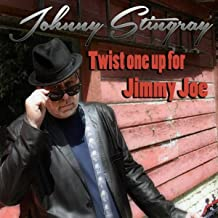 Twist One Up for Jimmy Joe