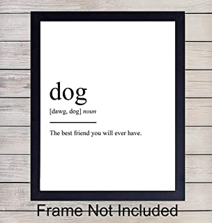 Dog Definition - Unframed Wall Art Print Typography - Makes a Great Gift for Dog Owners - Funny Home Decor - Ready to Frame (8x10) Photo