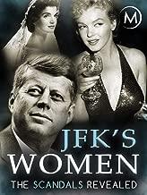 JFK's Women: The Scandals Revealed