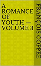 A Romance of Youth — Volume 3