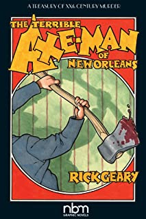 The Terrible Axe-man Of New Orleans (2nd Edition)