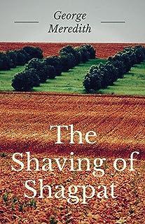 The Shaving of Shagpat: A fantasy novel by English writer George Meredith (unabridged)