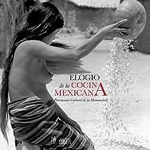 Elogio de la cocina mexicana (Español): Patrimonio cultural