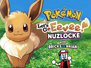 Clip: Pokemon Let's Go Eevee Nuzlocke with Bricks 'O' Brian!