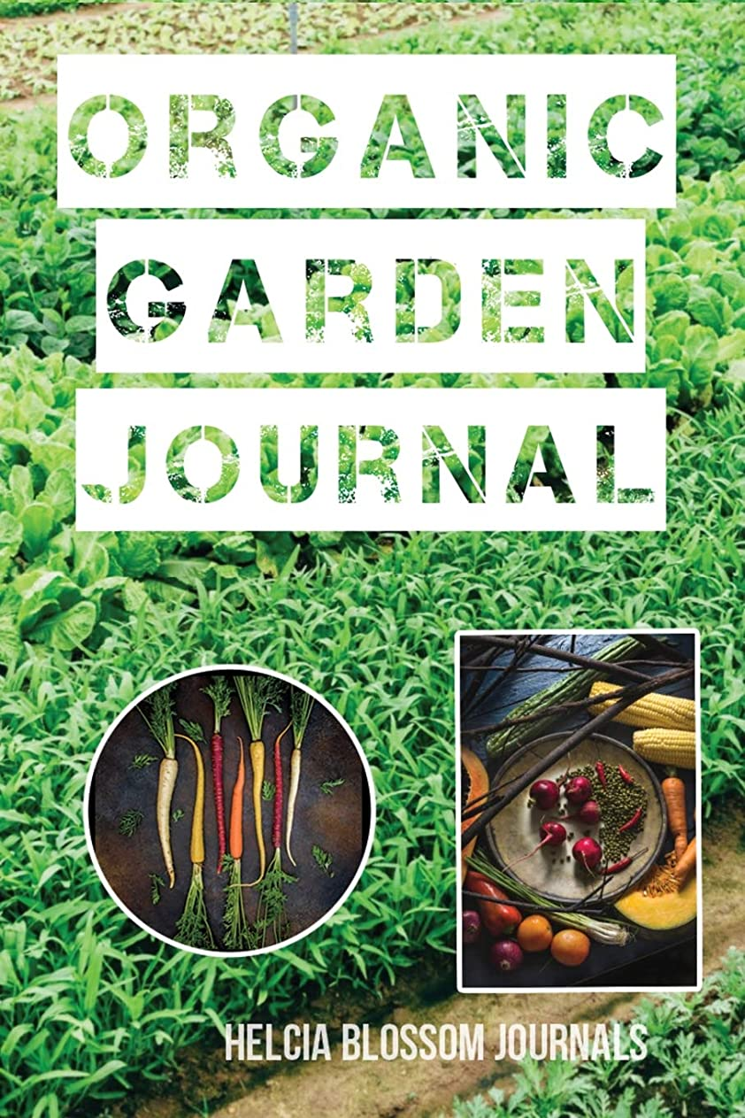 ためらう防止橋脚Organic Garden Journal: Eat Healthy Live Healthy