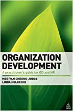 Organization Development: A Practitioner's Guide for OD and HR by Dr Mee-Yan Cheung-Judge (3-Apr-2011) Paperback