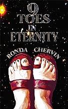 9 Toes in Eternity