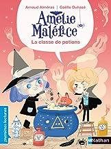 Amélie Maléfice - La classe de potion (PREMIERE LECTURE) (French Edition)