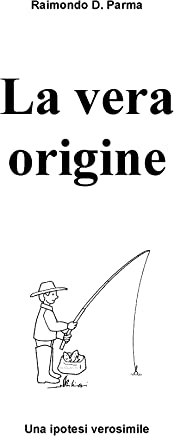 La vera origine