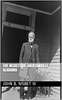 The Nisbets of Jacksonville Alabama
