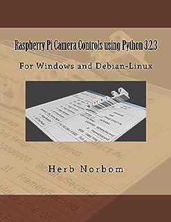 Raspberry Pi Camera Controls using Python 3.2.3