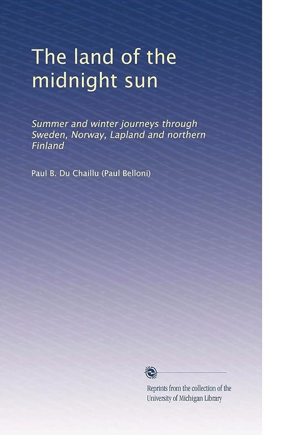 溶岩所得エーカーThe land of the midnight sun (Vol.2)