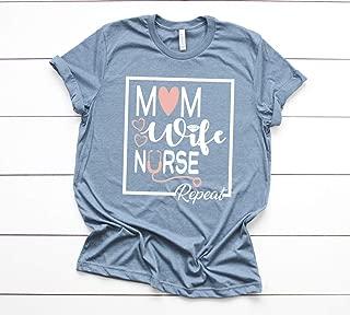 Mom Wife Nurse Shirt for Women