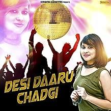 Desi Daaru Chadgi - Single