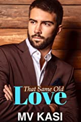 That Same Old Love: A Bossy Billionaire Next Door (Indian Romance) Kindle Edition