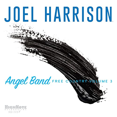 Angel Band: Free Country, Vol  3 by Joel Harrison on Amazon Music