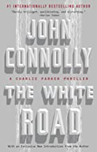 The White Road: A Charlie Parker Thriller