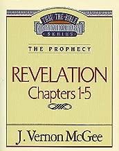 Thru the Bible Vol. 58: The Prophecy (Revelation 1-5)