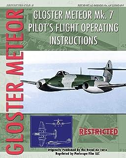 Gloster Meteor Mk. 7 Pilot's Flight Operating Instructions