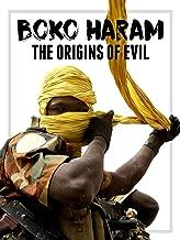 Boko Haram: The Origins of Evil