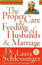 The Proper Care and Feeding of Husbands and Marriages