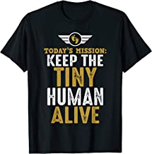New Dad Shirts Funny Father Keep The Tiny Human Alive Tee
