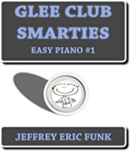 Glee Club Smarties Easy Piano 1 (Easy Piano Series)