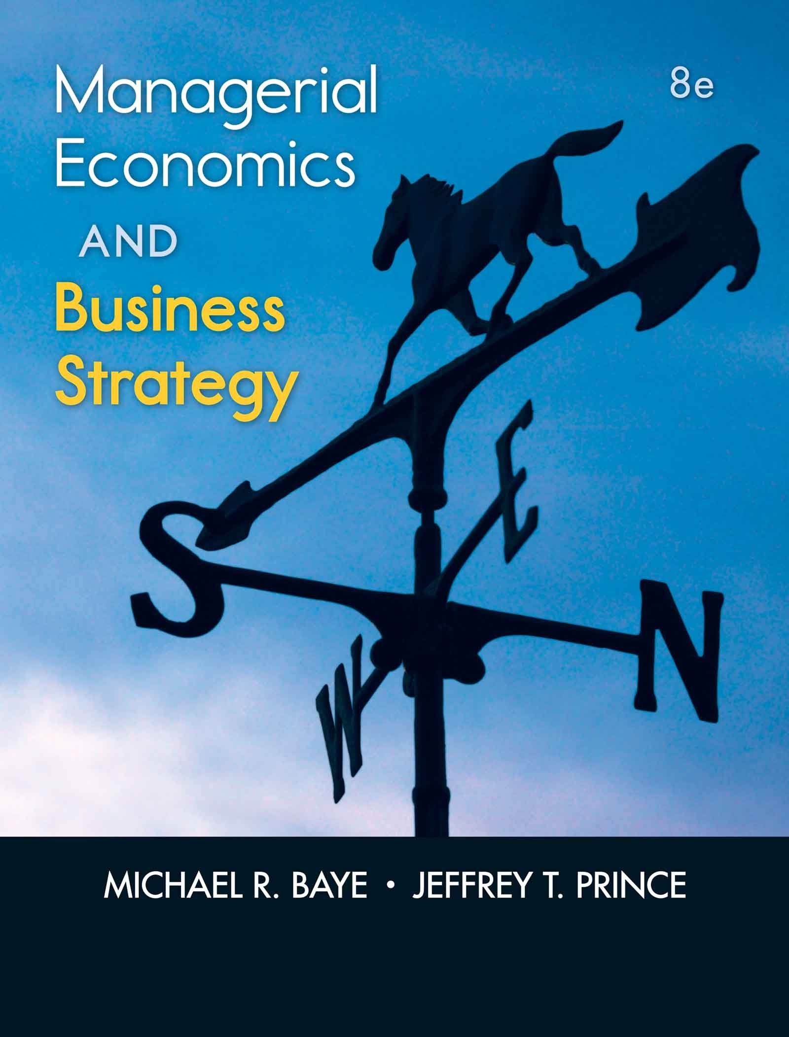 Managerial Economics & Business Strategy, 8th edition (McGraw-Hill Economics)
