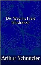 Der Weg ins Freie (illustrated) (German Edition)